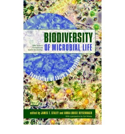 [(Biodiversity of Microbial Life: Foundation of Earths Biosphere)] [Author: James T. Staley] published on (November, 2001)