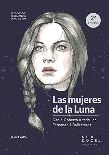 Las mujeres de la Luna (El Café Cajal nº 1)