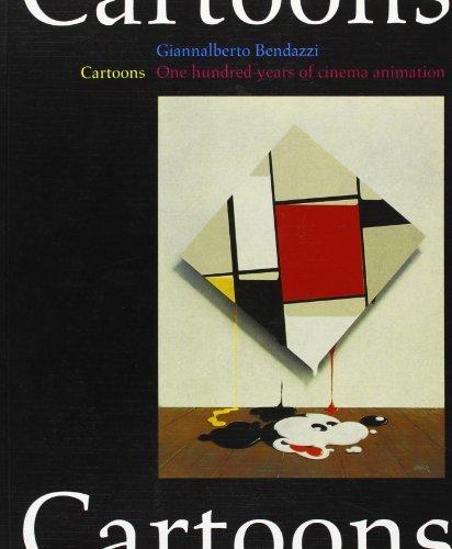 Cartoons: One Hundred Years of Cinema Animation by Giannalberto Bendazzi (1994-06-15) par Giannalberto Bendazzi
