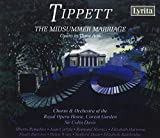 Sir Michael Tipett : The Midsummer Marriage - Opera in Three Acts