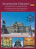 Semperoper Dresden: Deutsch - R Scholz