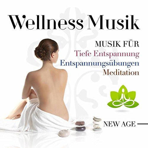 Wellness Musik - Musik für Progressive Muskelentspannung, Tiefe Entspannung, Entspannungsübungen und Meditation. Health and Wellness Music