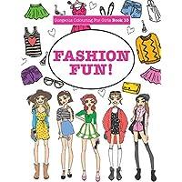 Gorgeous Colouring For Girls - Fashion Fun! (Gorgeous Colouring Books for Girls)
