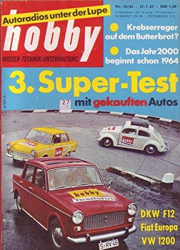 Hobby Autoradios unter der Lupe , 3. Super-Test mit gekauften Autos Nr.16/1963 31.07.1963