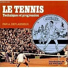 Le tennis - technique et progression