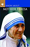 Mother Teresa (Know About Series)