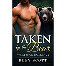 Romance: Taken by the Bear: (Bear Shifter Paranormal Romance) (New Adult BBW Werebear Shapeshifter Short Stories) (English Edition)