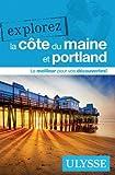 Explorez la Côte du Maine et Portland