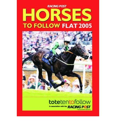 [(Horses to Follow 2005: Flat)] [ Edited by Mark Blackman, Edited by David Dew ] [April, 2005]