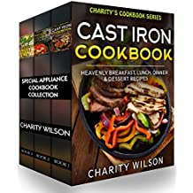 Special Appliance Cookbook Collection: (Cast Iron Recipes, Pressure Cooker Recipes, Slow Cooker Recipes) (English Edition)