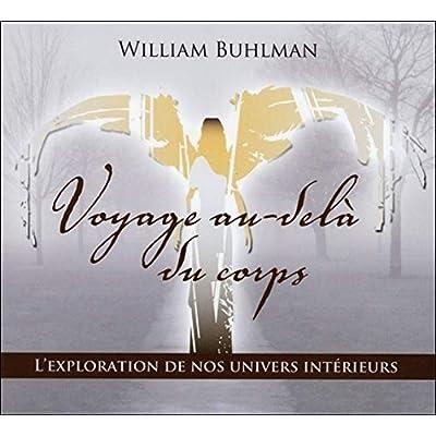 Voyage au-delà du corps - Livre audio 2 CD