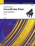 Fun with Jazz Piano: Leichte Jazz- und Popstücke im Fünftonraum für Einsteiger - Mit Spielanleitungen und Übetipps. Band 2. Klavier.