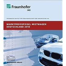 Marktpreisspiegel Mietwagen Deutschland 2016.