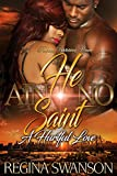 He Ain't No Saint: A Hurtful Love