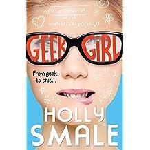 Geek Girl (Geek Girl, Book 1)