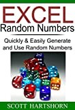 Excel Random Numbers: Quickly & Easily Generate and Use Random Numbers (Data Analysis With Excel Book 2) (English Edition)