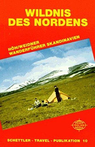 Wildnis des Nordens, Wanderführer Skandinavien (Travel Publikationen): Alle Infos bei Amazon