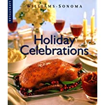 Holiday Celebrations (Williams-Sonoma Lifestyles) by Marie Simmons (1998-11-02)