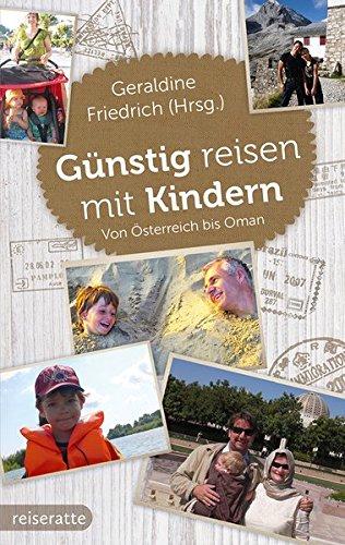 Günstig reisen mit Kindern: Von Österreich bis Oman