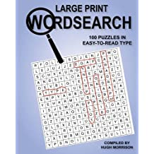 Large Print Wordsearch: 100 Puzzles in Easy-to-Read Type