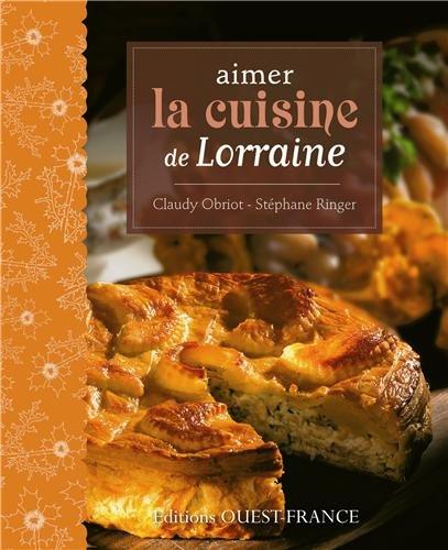 AIMER LA CUISINE DE LORRAINE