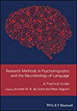 Research Methods in Psycholinguistics and the Neurobiology of Language: A Practical Guide (GMLZ - Guides to Research Methods in Language and Linguistics)
