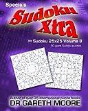 Sudoku 25x25 Volume 8: Sudoku Xtra Specials