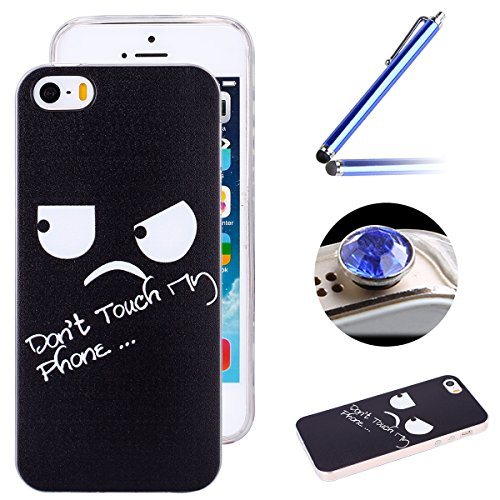 Apple iPhone SE,iPhone 5/5S Doux Coque,Ultra-minces TPU Silicone Coque Case Pattern étui pour Apple iPhone SE,iPhone 5/5S, Rim Jante est Transparent Housse Mode [Don't Touch MY Phone] Motif Cover pour Don't Touch MY Phone
