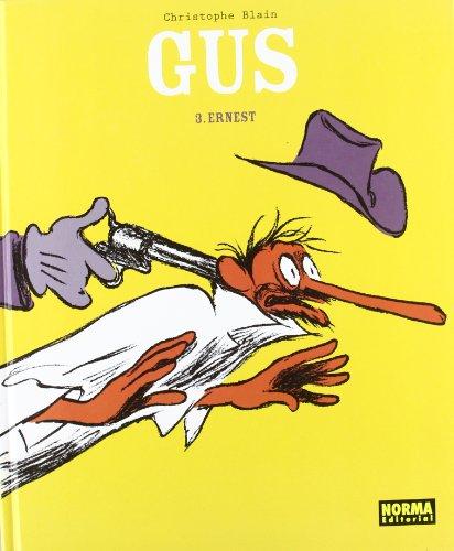 Gus: Ernest