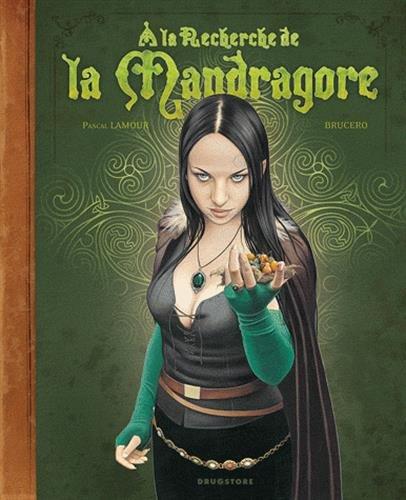 A la recherche de la Mandragore