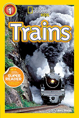 Trains (National Geographic Readers)