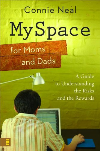 myspace-for-moms-and-dads-a-guide-to-understanding-the-risks-and-the-rewards
