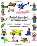 Deutsch-Armenisch Zweisprachiges Bilderwörterbuch der Farben für Kinder (FreeBilingualBooks.com)