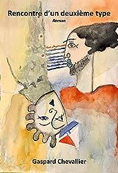 Rencontre d'un deuxième type (French Edition)