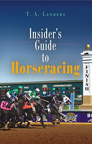 Insider's Guide to Horseracing por T. A. Landers