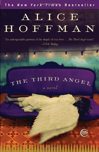 The Third Angel: A Novel By Alice Hoffman