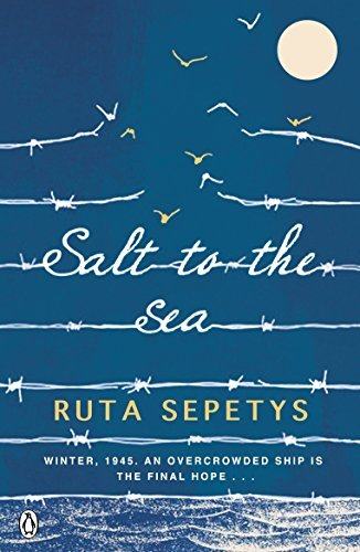 Salt to the Sea by Ruta Sepetys (2016-01-01)