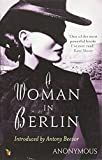 A Woman In Berlin (Virago Modern Classics, Band 34)