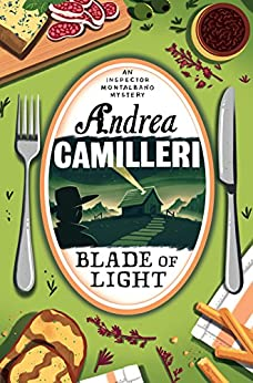 Blade of Light (The Inspector Montalbano Mysteries)