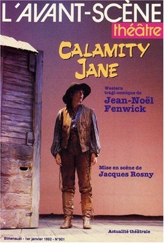 L'Avant-Scene Theatre n°901 ; Calamity Jane