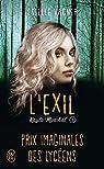Kayla Marchal, tome 1 : L'exil par Vagner