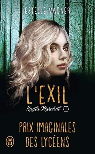 Kayla Marchal (Tome 1) - L'exil par [Vagner, Estelle]