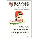 Alimentación sana para niños (Cuerpo Y Salud)