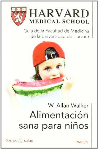 Alimentación sana para niños (Cuerpo y Salud) por W. Allan Walker