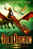 #8: Gold Dragon (Heritage of Power Book 5)