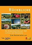 Bundesgartenschau 2007 in Gera und Ronneburg, die [Import allemand]