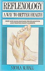 Reflexology: A Way to Better Health