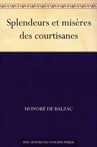 Couverture du livre Splendeurs et misères des courtisanes