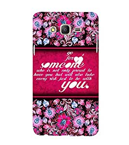Go For Love Someone 3D Hard Polycarbonate Designer Back Case Cover for Samsung Galaxy On5 Pro :: Samsung Galaxy ON 5 Pro