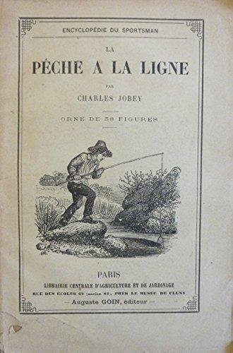 Conseils pour la pêche à la ligne par Charles Jobey